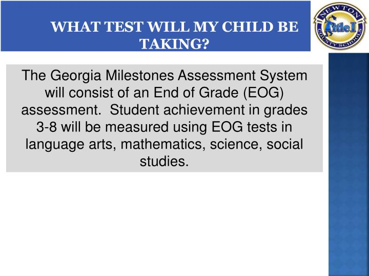 What Test Will My Child be Taking?