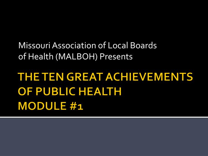 Missouri association of local boards of health malboh presents