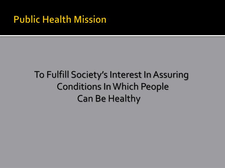 Public Health Mission