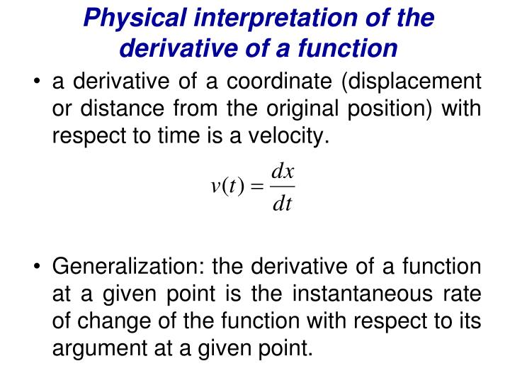 Physical interpretation of the derivative of a function