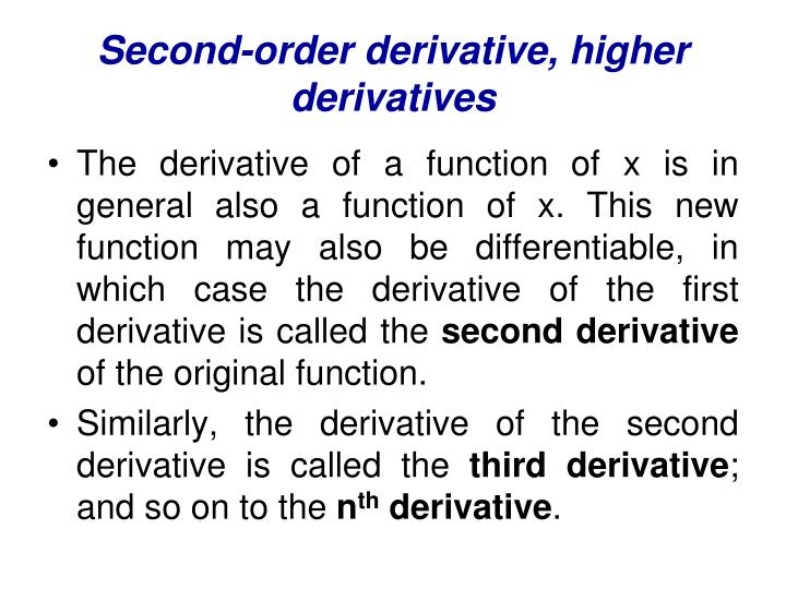 Second-order derivative, higher derivatives