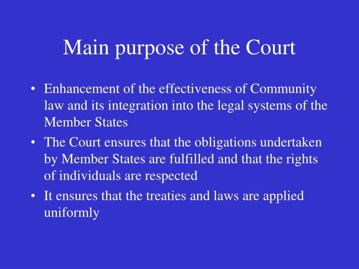 Main purpose of the Court