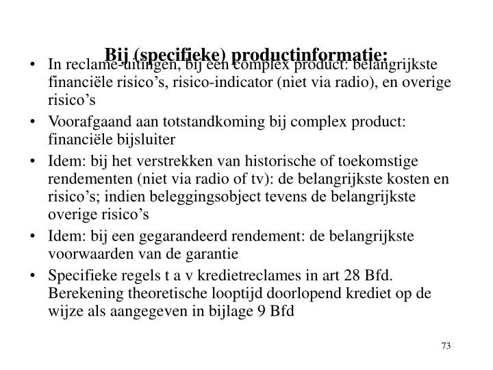 Bij (specifieke) productinformatie: