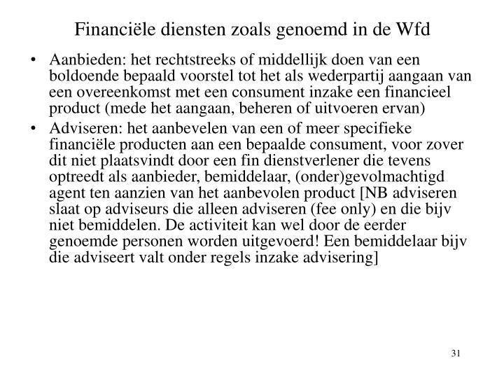 Financiële diensten zoals genoemd in de Wfd