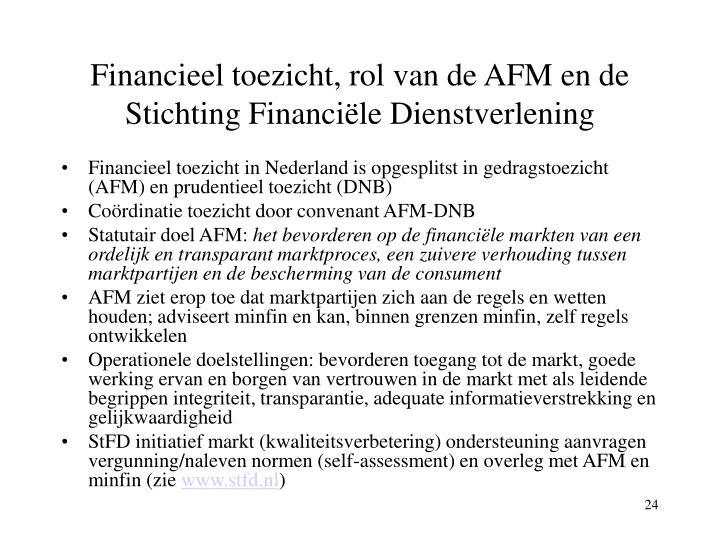 Financieel toezicht, rol van de AFM en de Stichting Financiële Dienstverlening