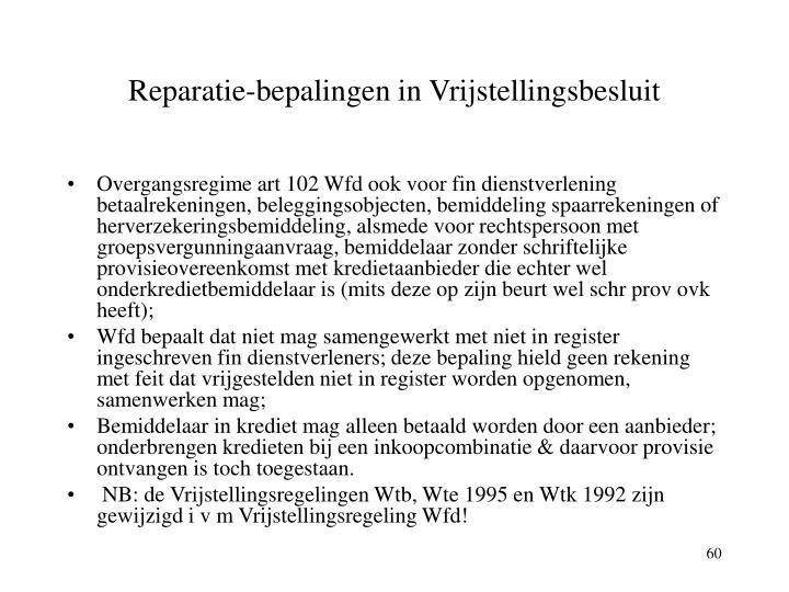 Reparatie-bepalingen in Vrijstellingsbesluit