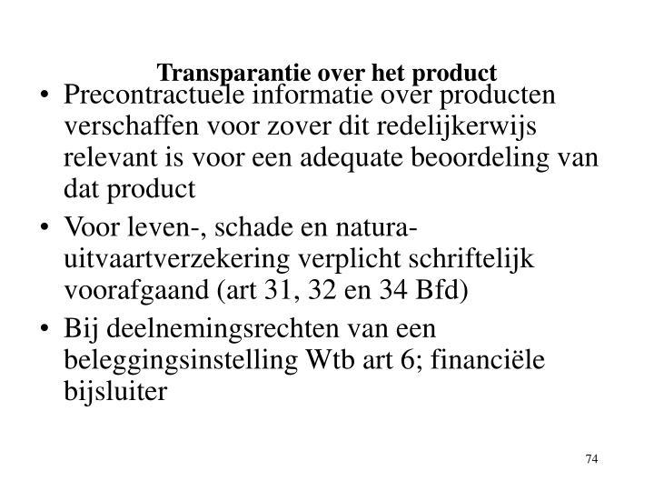 Transparantie over het product