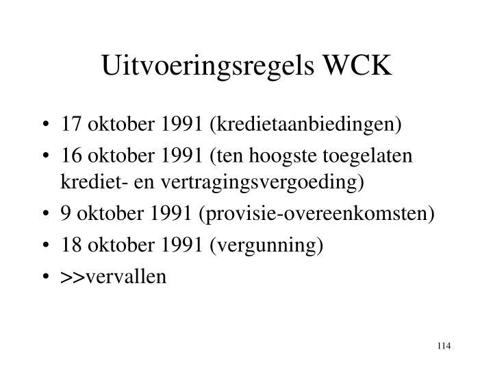 Uitvoeringsregels WCK