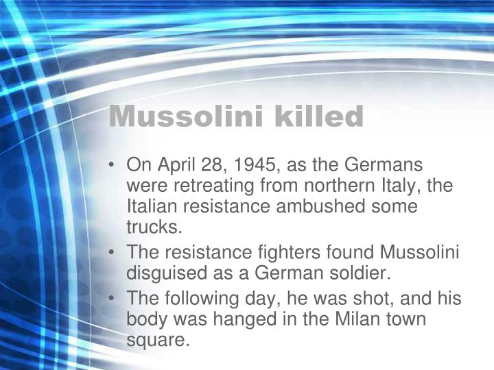 Mussolini killed