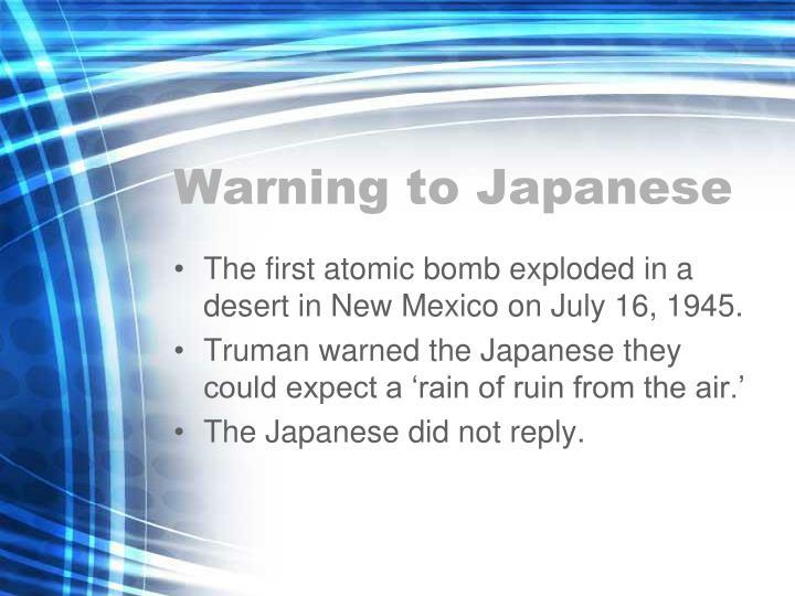 Warning to Japanese