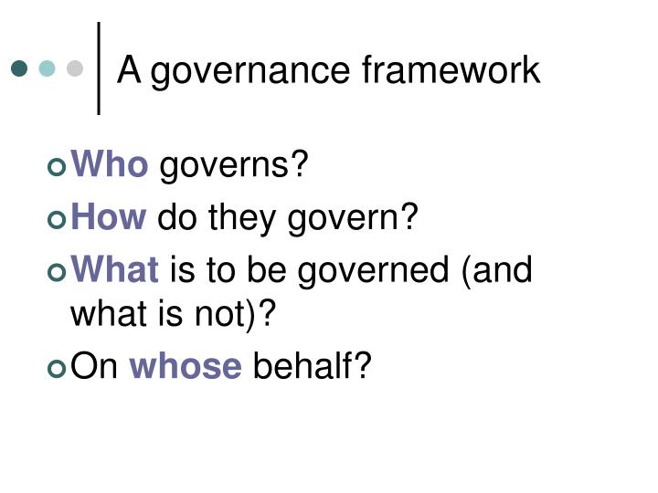 A governance framework