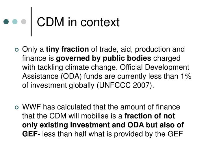CDM in context