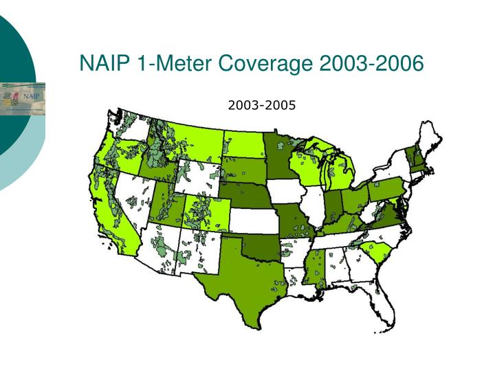 NAIP 1-Meter Coverage 2003-2006