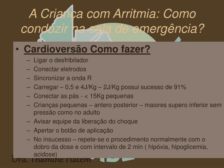Cardioversão Como fazer?