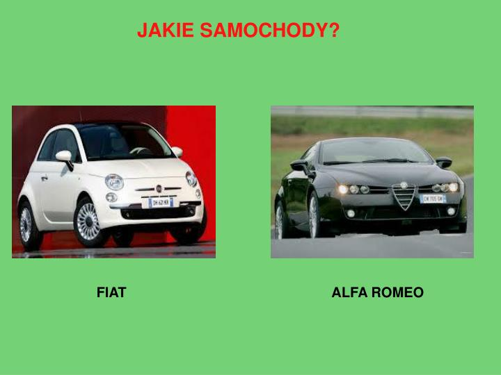 JAKIE SAMOCHODY?