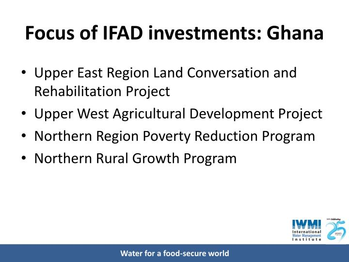 Focus of IFAD investments: Ghana