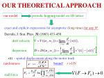 our theoretical approach1