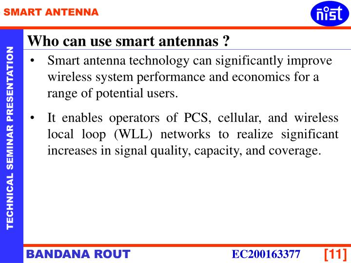 Who can use smart antennas ?