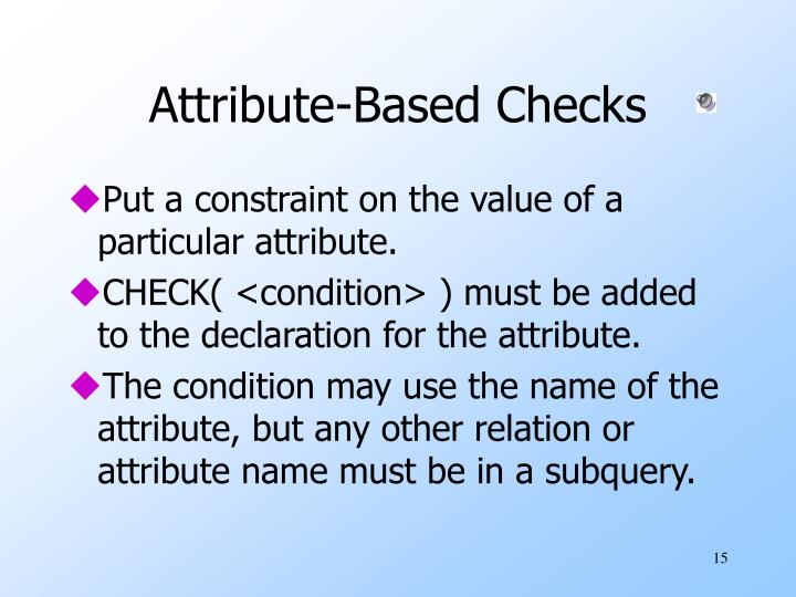 Attribute-Based Checks