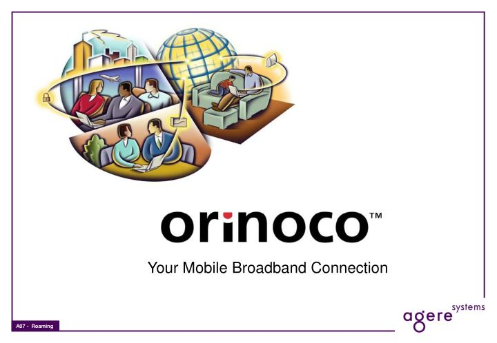 Your Mobile Broadband Connection