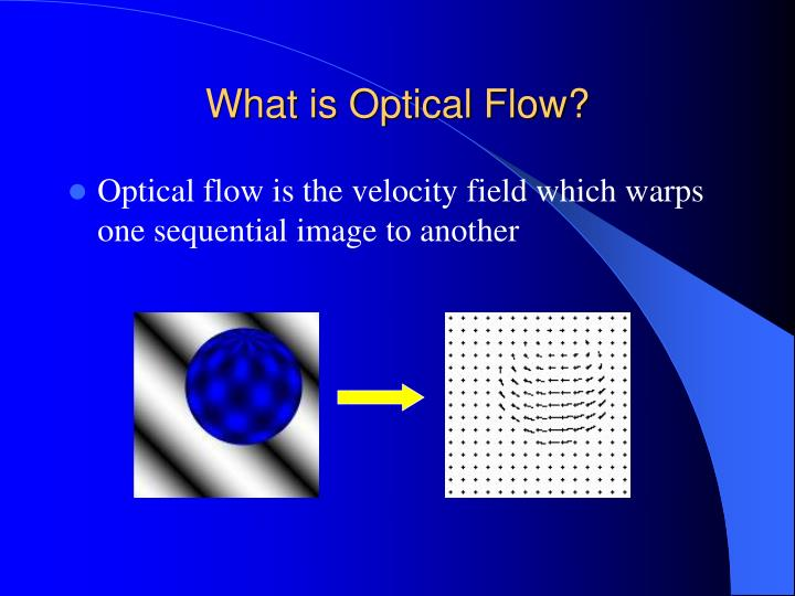 What is optical flow