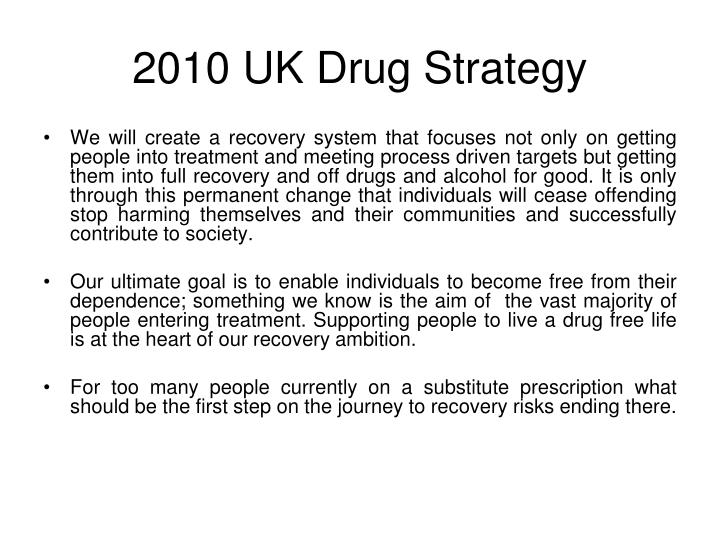 2010 UK Drug Strategy