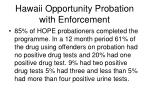 hawaii opportunity probation with enforcement