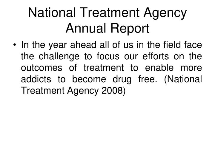 National Treatment Agency Annual Report