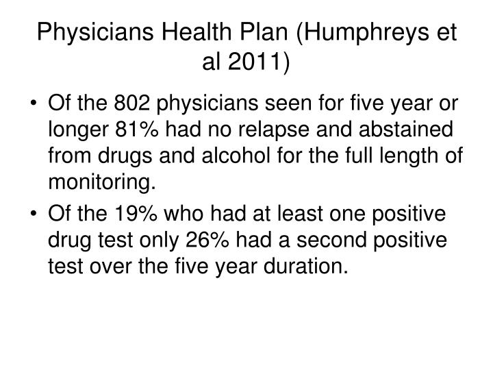 Physicians Health Plan (Humphreys et al 2011)