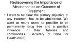 rediscovering the importance of abstinence as an outcome of treatment