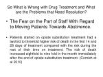 so what is wrong with drug treatment and what are the problems that need resolution4