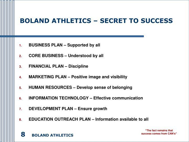 BOLAND ATHLETICS – SECRET TO SUCCESS