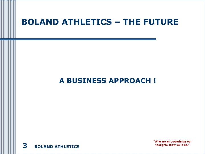 Boland athletics the future1