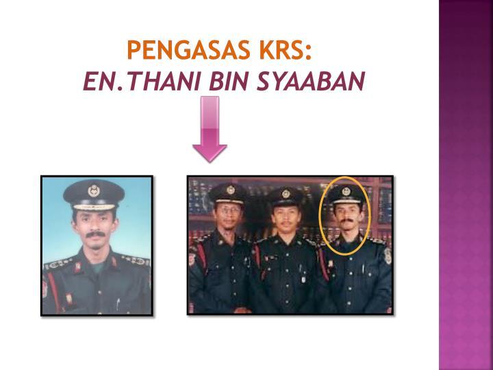 PENGASAS KRS: