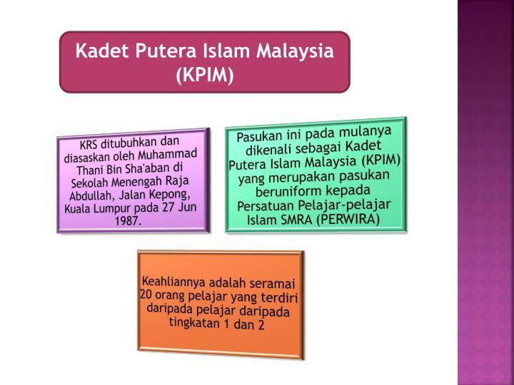 Kadet Putera Islam Malaysia (KPIM)