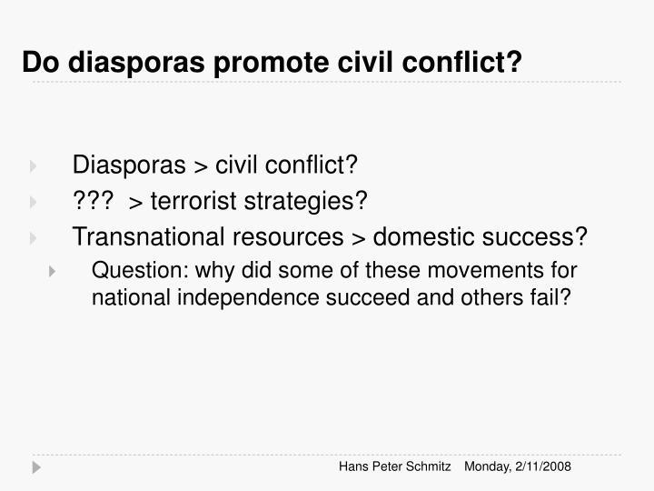 Do diasporas promote civil conflict?