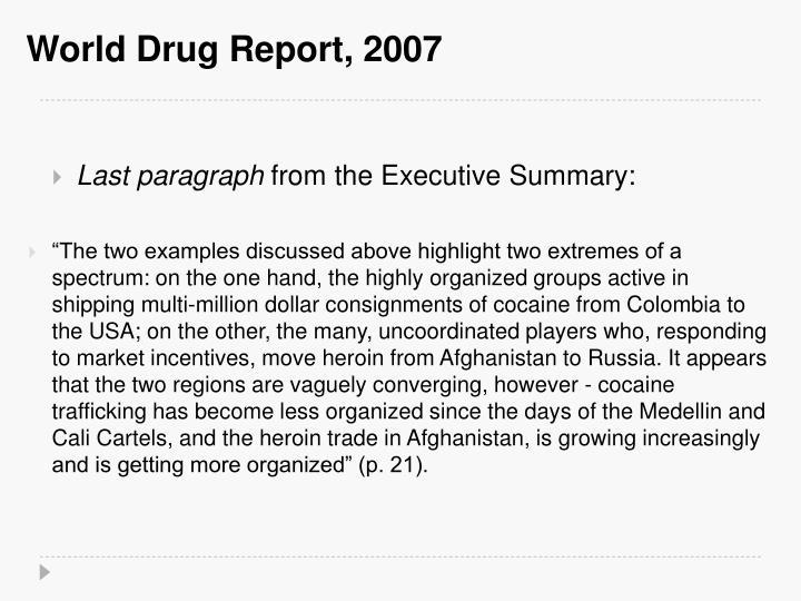 World Drug Report, 2007