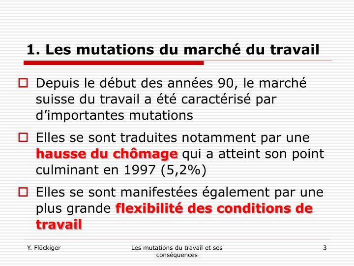 1. Les mutations du marché du travail