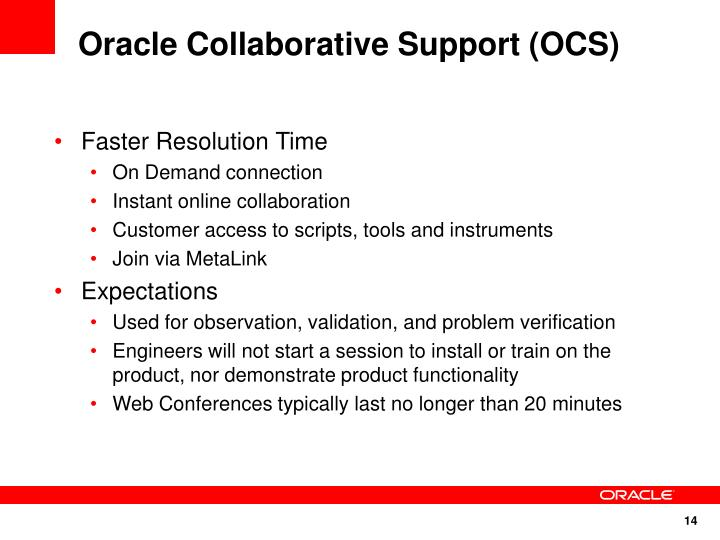 Oracle Collaborative Support (OCS)