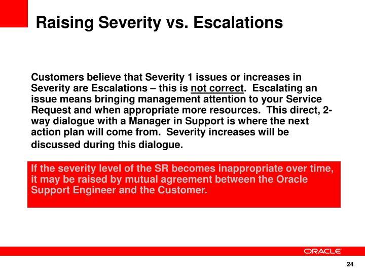 Raising Severity vs. Escalations