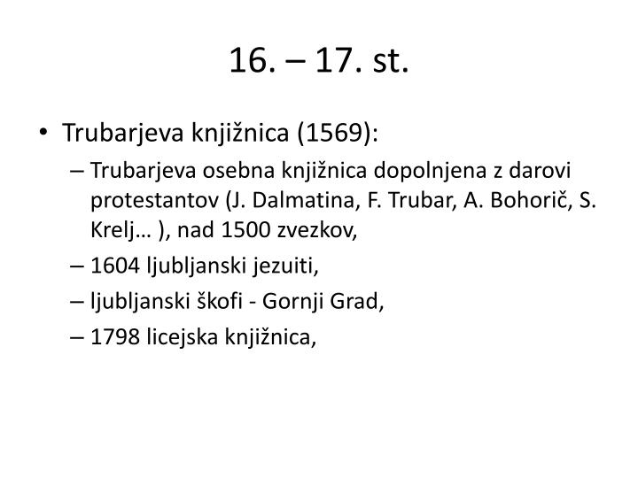 16. – 17. st.