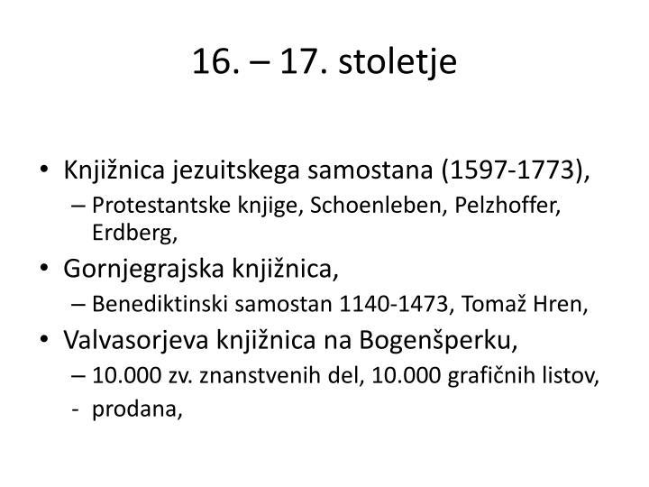 16. – 17. stoletje