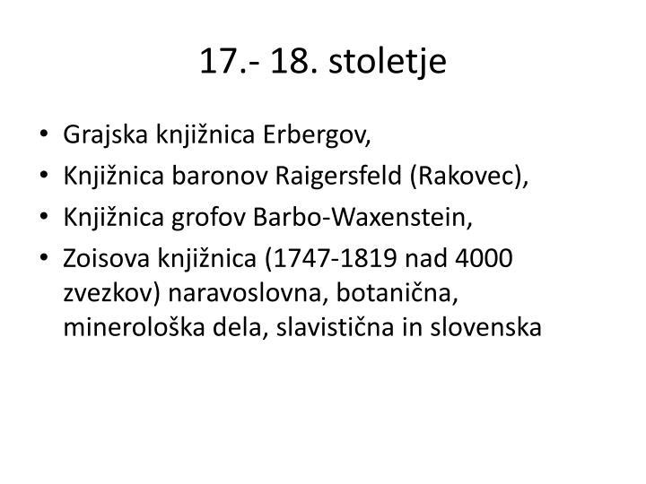17.- 18. stoletje