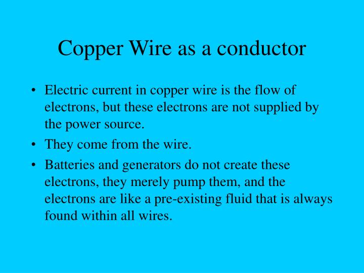 Copper Wire as a conductor
