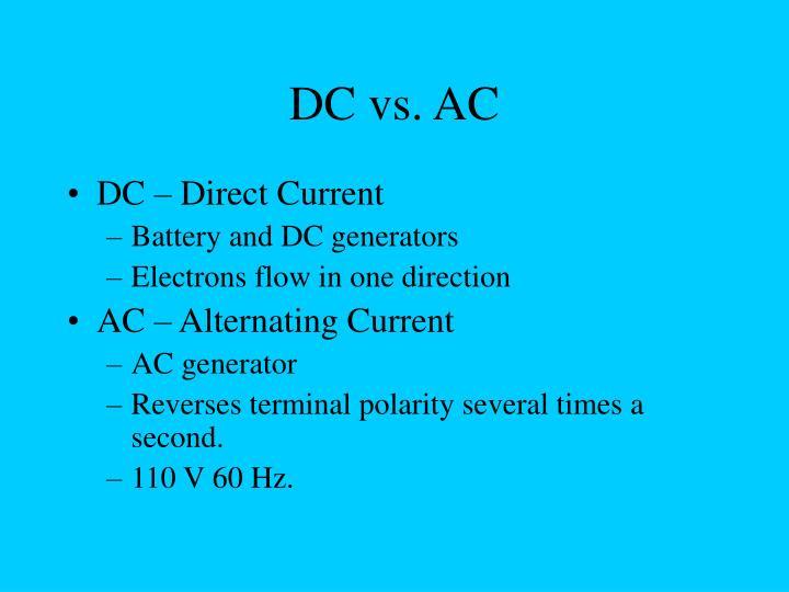 DC vs. AC
