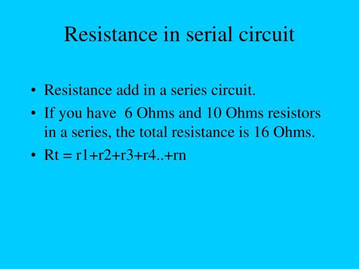 Resistance in serial circuit