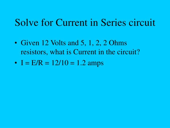 Solve for Current in Series circuit
