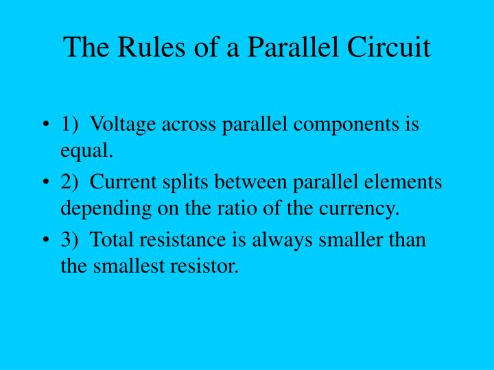The Rules of a Parallel Circuit