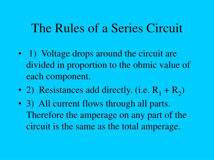 The Rules of a Series Circuit