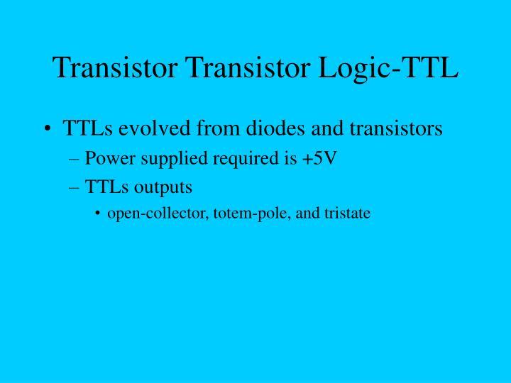 Transistor Transistor Logic-TTL